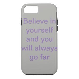 for people who need to believe in themselves iPhone 8/7 case