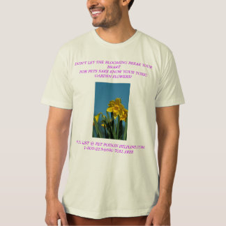 FOR PETS SAKE KNOW YOUR TOXIC FLOWERS! TSHIRTS