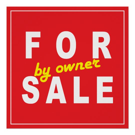 FOR SALE by owner SIGN white red yellow