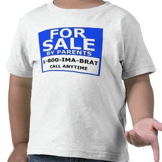 For Sale By Parents T Shirt
