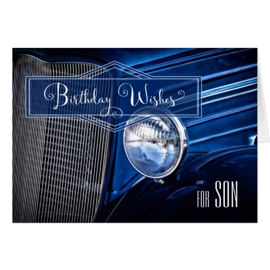 for Son's Birthday - Classic Vintage Auto in
