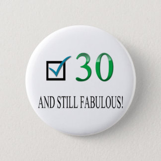 For the 30th Birthday 6 Cm Round Badge