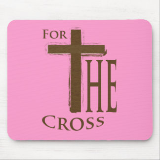For the Cross Mouse Pad