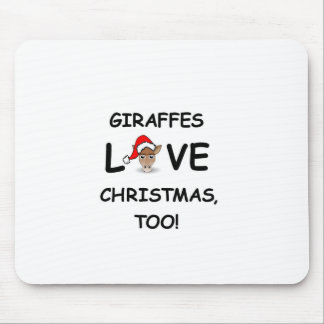For the GIRAFFE collector for Christmas! Mousepad
