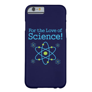 For The Love Of Science Atom iPhone 6/6s Case