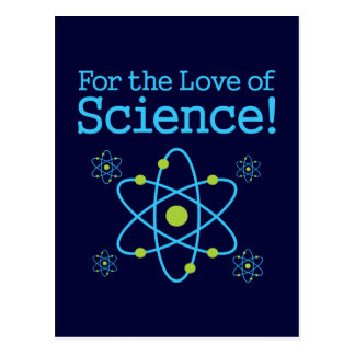 For The Love Of Science Atom Postcard