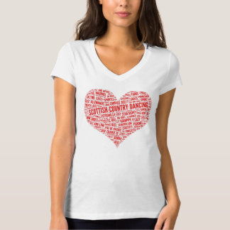 """For the Love of Scottish Country Dance"" Shirt"