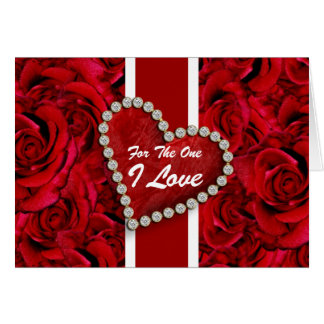 """For the one I love"" romantic men women special Greeting Cards"