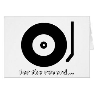For the record... I Love You! Greeting Card