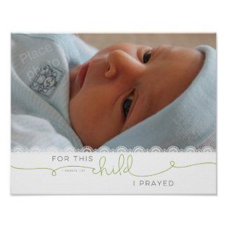 For this Child I Prayed - 1 Samuel 1:27 Poster