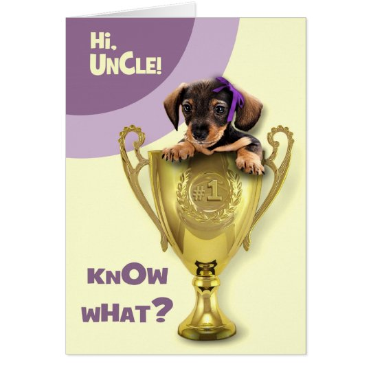 For Uncle on Father's Day. Funny Puppy Cards