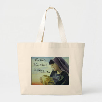 For Unto Us a Child is Given., Isaiah 9:6 Tote Bags