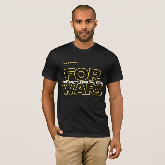 For Wars T-Shirt