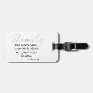 For Where Your Treasure Is Family Quote Luggage Tag