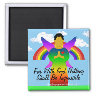 For With God Nothing Shall Be Impossible Square Magnet