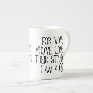 For Women Who've Lowered Their Standards Bone China Mug