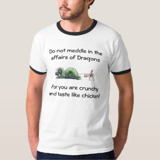 For you are crunchy and taste like chicken! T-Shirt