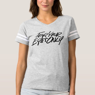 For Your Eyes Only Football T-Shirt