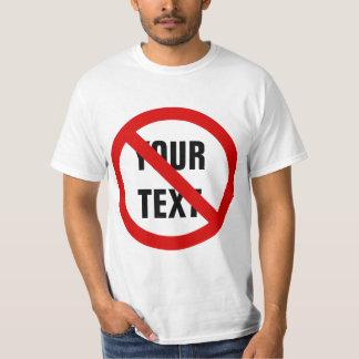 Forbidden Sign T-shirts