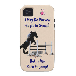 Forced to go to School, Born to Jump Horse Vibe iPhone 4 Covers