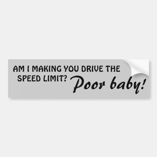 Forcing You to Drive the Speed Limit? Poor