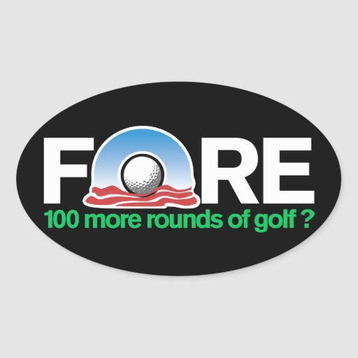 Fore 100 more rounds of Obama Golf anyone? Oval Sticker
