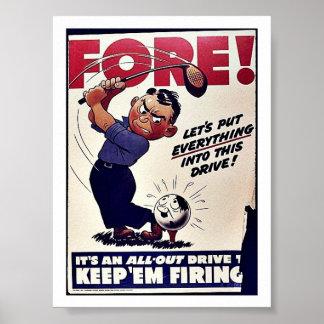 Fore Keep Em Firing Poster