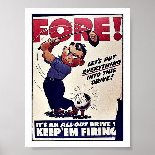 Fore, Keep 'Em Firing Poster