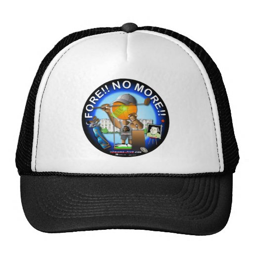 Fore. No More. Trucker Hats