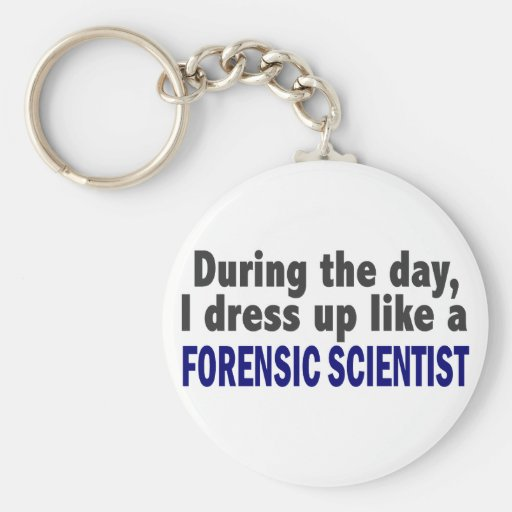 Forensic Scientist During The Day Keychains