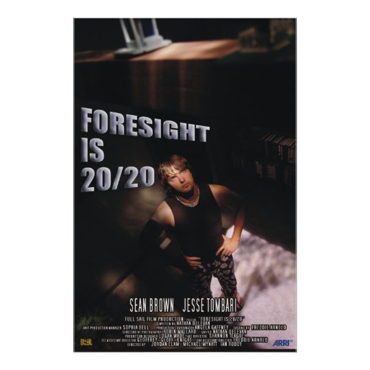 Foresight is 20/20 poster