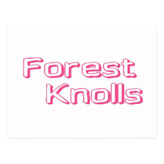 Forest Knolls Post Cards