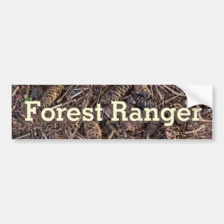 Forest Ranger - Pinecones and Pine Needles Bumper Sticker