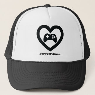 Forever alone. trucker hat