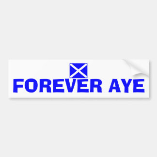 Forever Aye Scottish Independence Flag Sticker Bumper Sticker