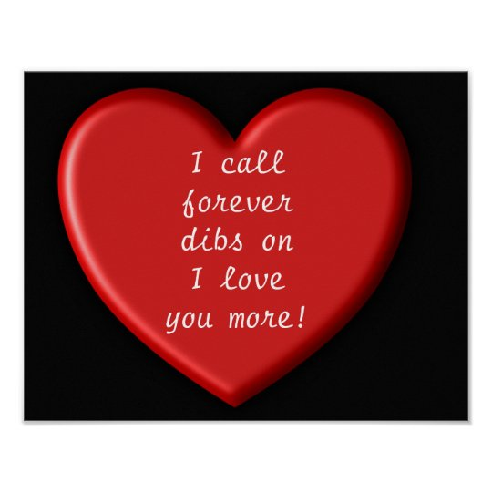 Forever Dibs Love You More! -- Art poster