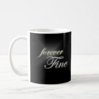 """""""Forever Fine"""" slogan mug"""
