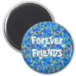 Forever Friends Blue Flowers Cutomizable Magnet