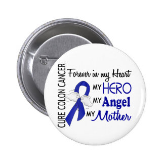 Forever In My Heart Mother Colon Cancer 6 Cm Round Badge