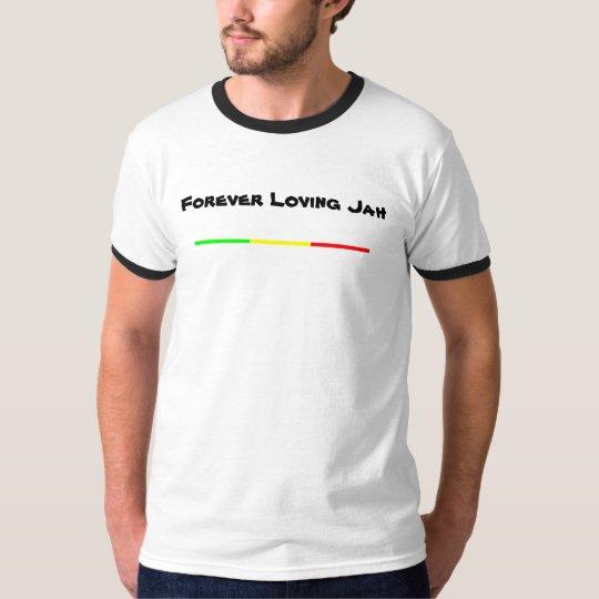 Forever Loving Jah T-Shirt