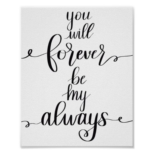 Forever my always poster