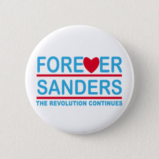 Forever Sanders, the Revolution Continues 6 Cm Round Badge