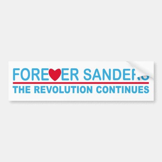 Forever Sanders, the Revolution Continues Bumper Sticker