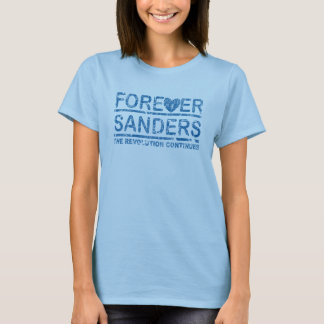 Forever Sanders, the Revolution Continues T-Shirt