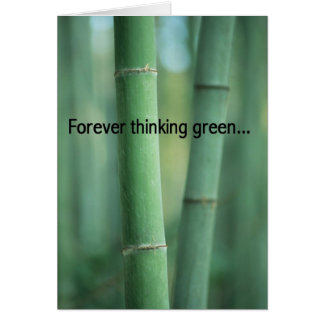 Forever Thinking Green... Greeting Card