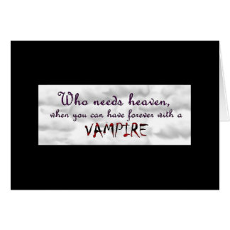 Forever with a Vampire Card