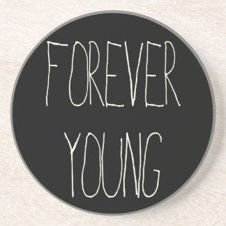 Forever young drink coasters