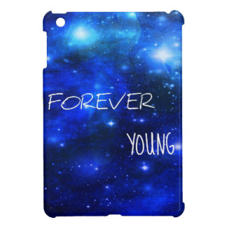 Forever Young Space Galaxy Ipad Mini Case