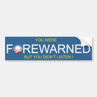 Forewarned about Obama Bumper Sticker
