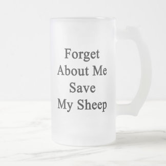 Forget About Me Save My Sheep Coffee Mugs